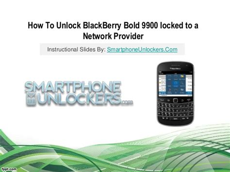 how to reset your blackberry bold 9900 how to unlock blackberry bold 9900 with unlock code