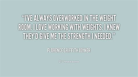 weight room quotes florence griffith joyner quotes quotesgram