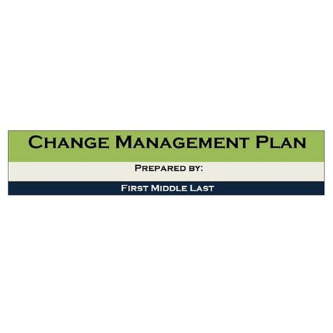 Planning And Change exle of a change management project plan managing