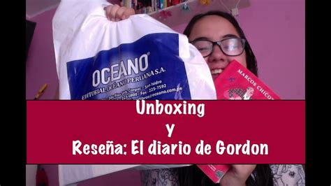 diario de gordon unboxing oceano y rese 241 a el diario de gordon booktube per 250 youtube