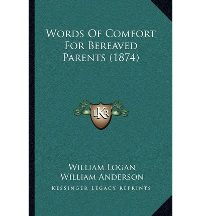 Words Of Comfort For Bereaved Parents 1874 Professor