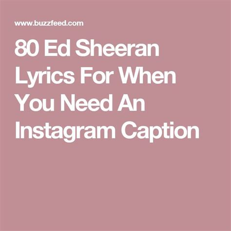 ed sheeran you need me live room lyrics best 25 instagram caption quotes ideas on great instagram bios cool bios for
