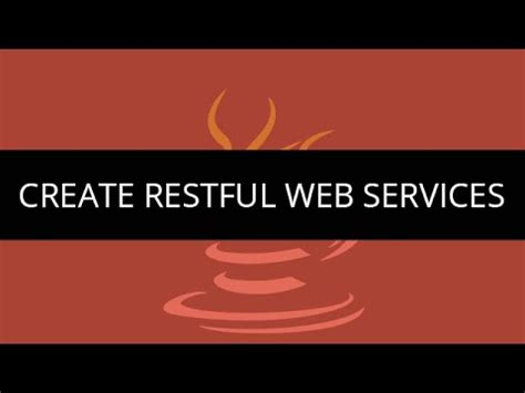 rest tutorial java youtube restful web services tutorial create restful web