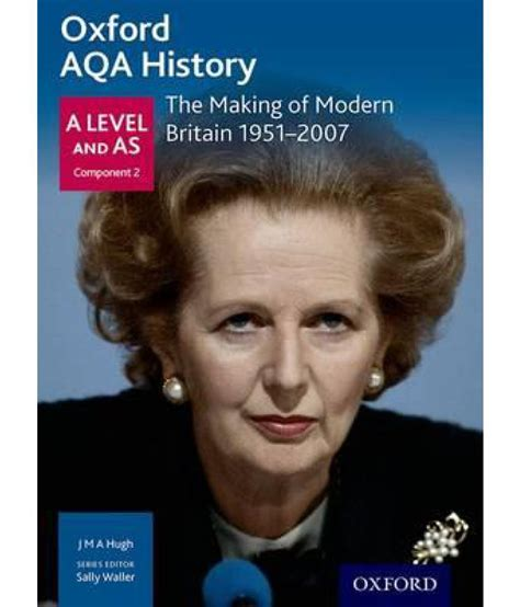 libro oxford aqa history for oxford aqa history for a level the making of modern britain buy oxford aqa history for a level