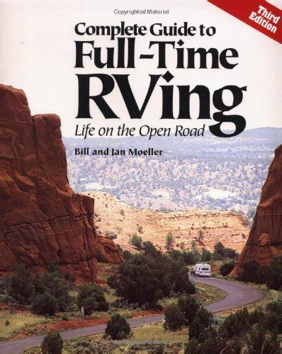rv living an essential guide to time rving and motorhome living books complete guide to time rving on the open road