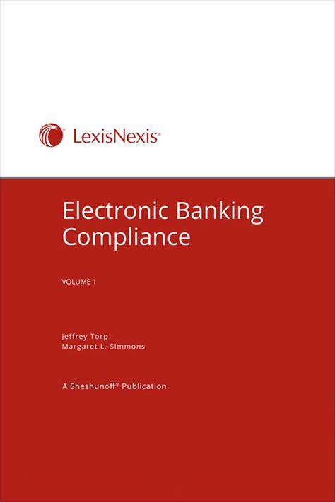 bank compliance electronic banking compliance lexisnexis store