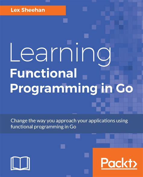 learning functional programming in go packt books