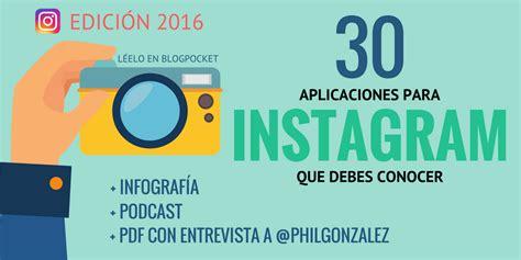 imagenes sorprendentes instagram las 30 mejores aplicaciones para instagram que debes probar