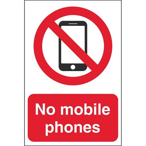 mobile sign in no mobile phones prohibition signs school safety signs