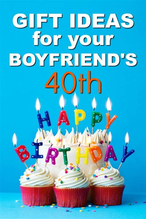 ideas for your boyfriend 20 gift ideas for your boyfriend s 40th birthday unique gifter