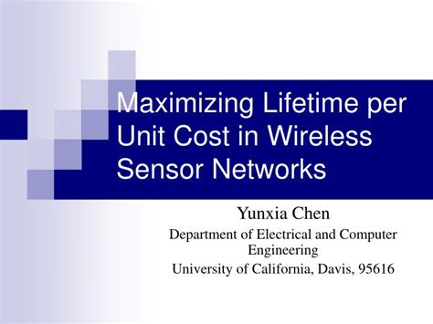 ppt templates for wireless sensor networks ppt maximizing lifetime per unit cost in wireless sensor