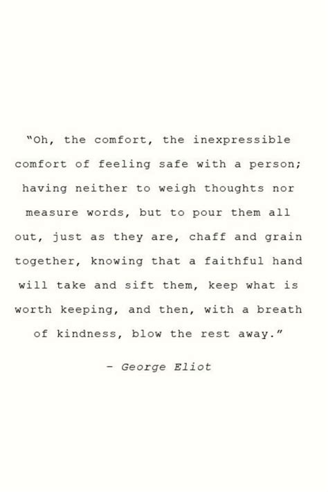 George Eliot Oh The Comfort by George Eliot Andwhatelse I Heard This