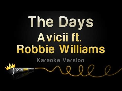 avicii karaoke avicii ft robbie williams the days karaoke version