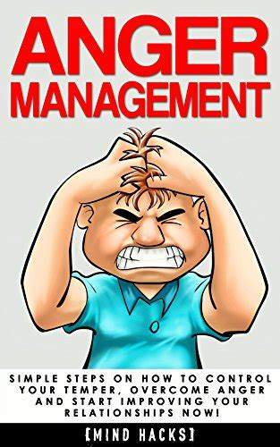helping your angry how to reduce anger and build connection using mindfulness and positive psychology books manage or your anger following these awesome tips