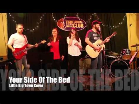 little big town your side of the bed your side of the bed little big town cover youtube