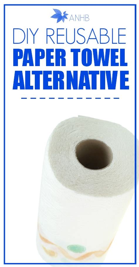 Make Your Own Paper Towels - diy reusable paper towel alternatives all home