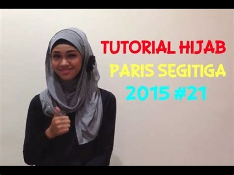 tutorial hijab simple segitiga paris 21 tutorial hijab paris segitiga terbaru 2015 tutorial
