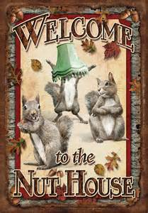 welcome to the nut house by jq licensing