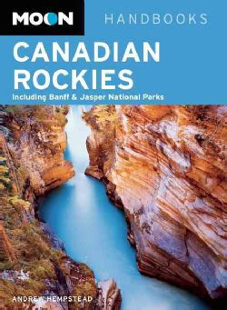 moon travel guide books canadian rockies books canadian rockies travel guide