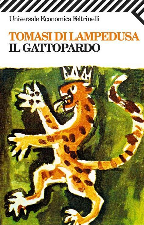 libro il gattopardo il gattopardo di giuseppe tomasi di ledusa