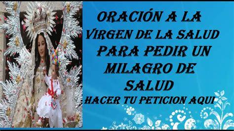 imagenes de dios un milagro oraci 211 n a la virgen de la salud para pedir un milagro de