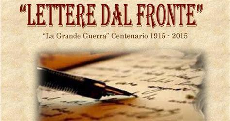lettere dal fronte prima guerra mondiale lettere dal fronte a san pasquale pensando ad aleppo