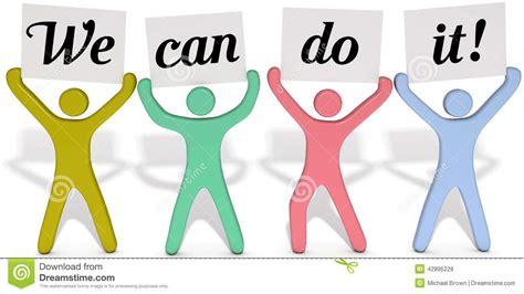 we can do it team www pixshark images galleries