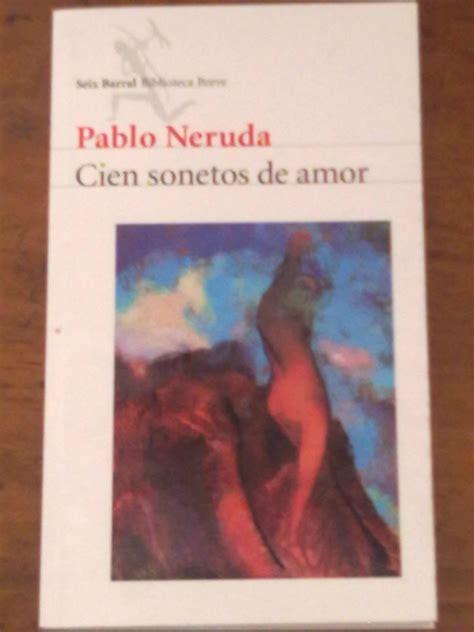 libro cien sonetos de amor cien sonetos de amor pablo neruda 5 000 en mercado libre