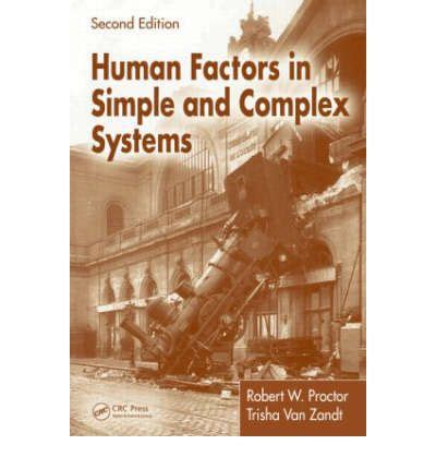 human factors in simple and complex systems robert w