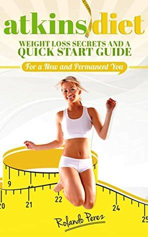 atkins diet cookbook lose weight and maintain a healthy lifestyle with delicious recipes books atkins diet weight loss secrets and a start guide
