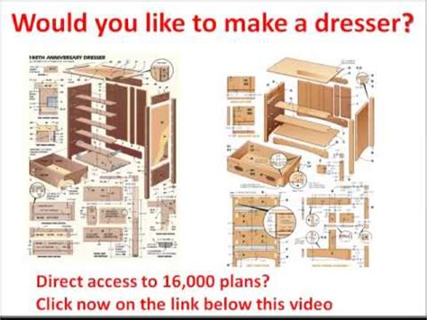 dresser plans free would you like to make a dresser click here youtube