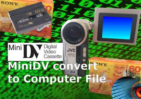 mini dv cassette to computer minidv transfer to computer digital files