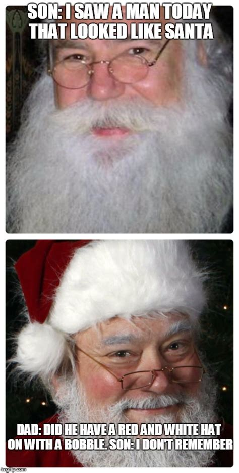 Santa Claus Meme Generator - did you see santa imgflip