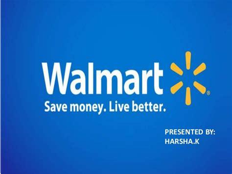 WALMART - Save money.Live better Walmart Slogans