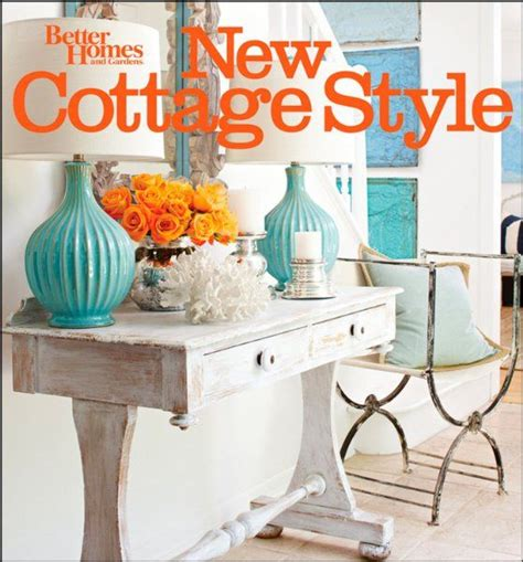 Better Home Decor New Cottage Style 2nd Edition Better Homes And Gardens Better Homes Gardens Decorating