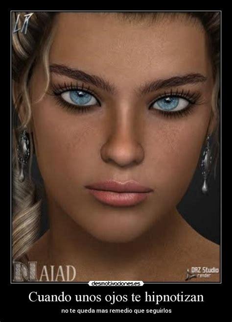 imagenes de unos ojos cuando unos ojos te hipnotizan desmotivaciones