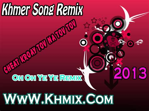new year remix kmermix album khmer song remix happy new year 2013