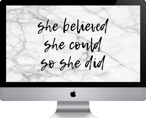 She Believed She Could So She Did Desktop Wallpaper