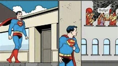 help meme superman refuses to help your meme