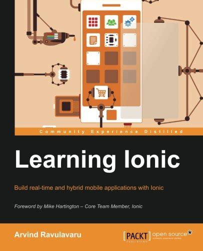 Learning Ionic Build Hybrid Mobile Applications With Html5 Arvind | 天瓏網路書店 learning ionic build hybrid mobile applications
