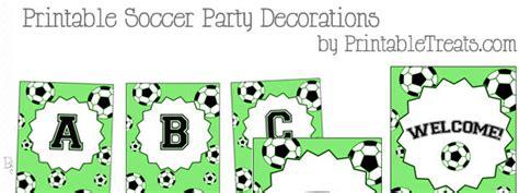 free printable soccer party decorations birthday printable treats com