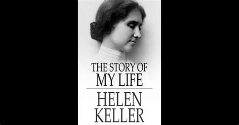 helen keller biography book download the story of my life by helen keller on ibooks