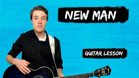 ed sheeran new man ed sheeran new man how to play new man for beginners