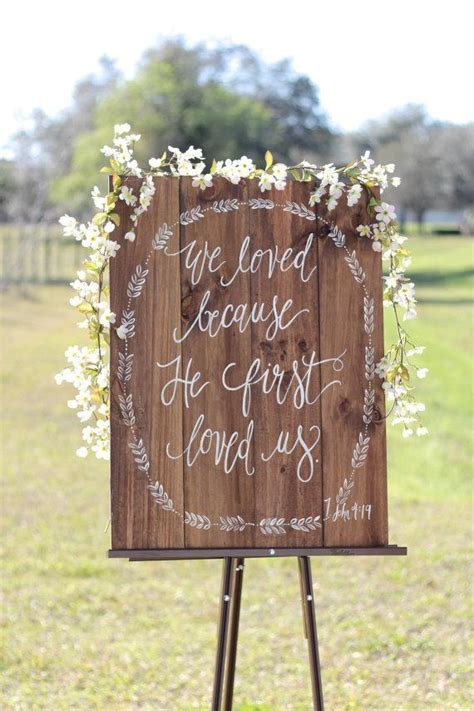 Rustic Wooden Wedding Sign // We Love Because // Bible