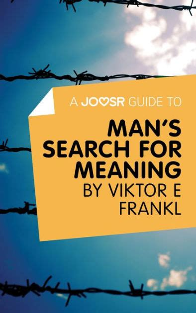 mans search for meaning 1846042844 a joosr guide to man s search for meaning by viktor e frankl by joosr nook book ebook