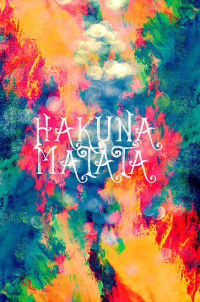 Hakuna Matata Home Screen Wallpaper Quotes Iphone 35 best hakuna matata images on backgrounds background images and iphone backgrounds