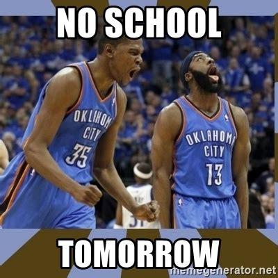 No School Tomorrow Meme - no school tomorrow durant james harden meme generator