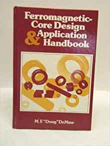 ferromagnetic core design application handbook ferromagnetic core design application handbook m f