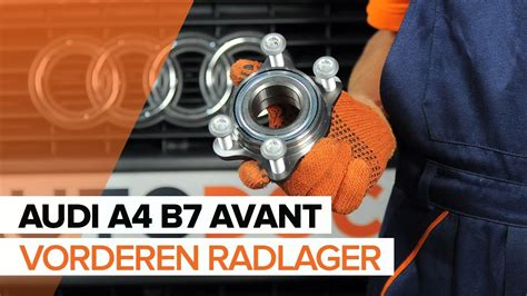 Audi A4 Radlager by Wie Audi A4 B7 Avant Radlager Vorne Wechseln Tutorial