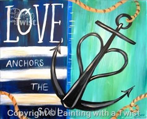 Love Anchors The Soul Print - 219 best images about katy painting with a twist on pinterest